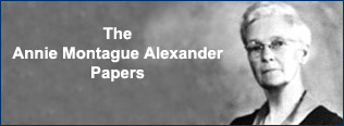 The Papers of Annie Montague Alexander