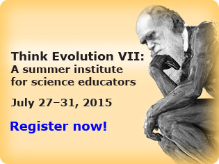 Think evolution VII: A summer institute for science educators