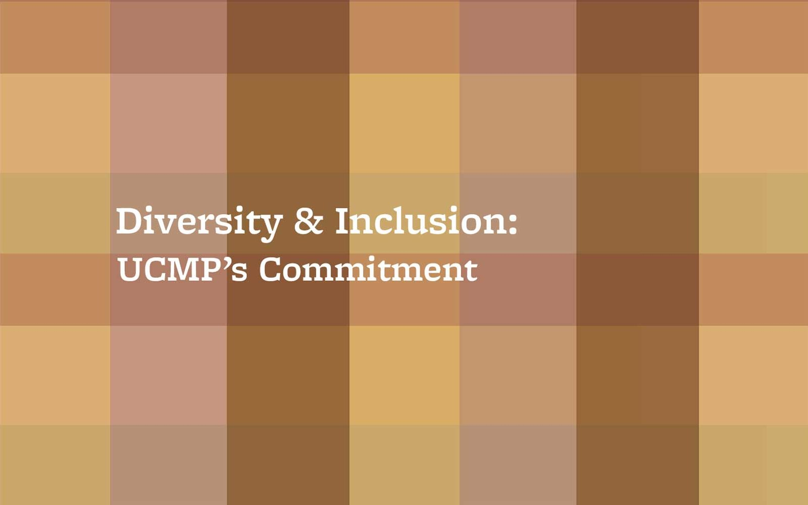 Diversity and inclusion at UCMP